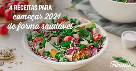 4 receitas para começar 2021 de forma saudável